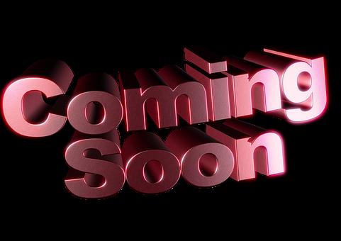 coming-soon-1604663__340