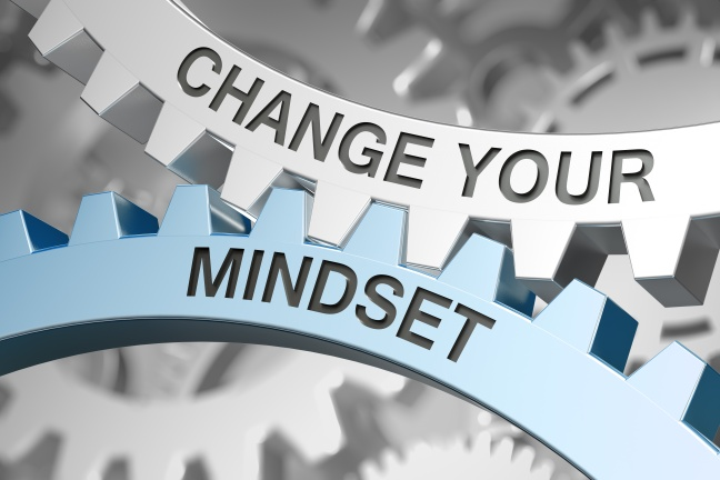 Change your mindset!