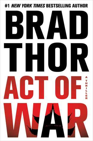 Act of War Brad Thor