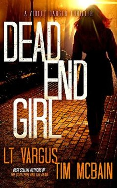 Dead End Girl LT Vargus