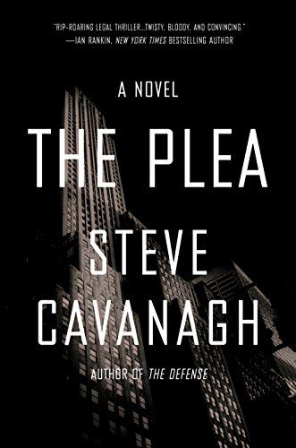 The Plea Steve Cavanaugh
