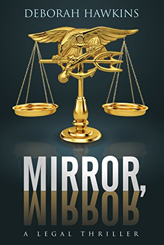Mirror Mirror Legal thriller