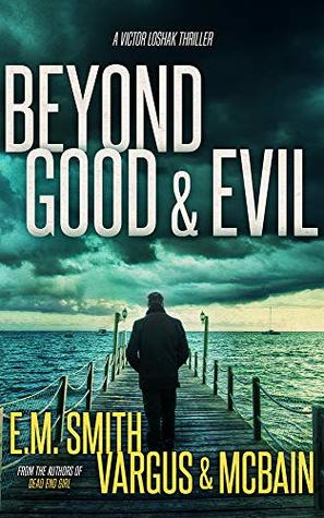 Good and Evil Viktor Loshak book one