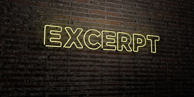 EXCERPT -Realistic Neon Sign on Brick Wall background
